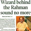Wizard behind the Rahman Sound no more